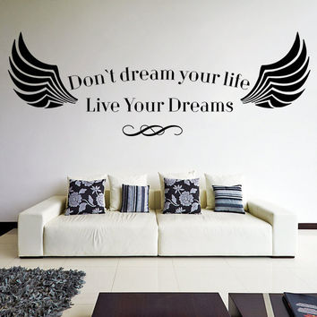 Vinyl Wall Decal Quotes Don't Dream Your Life Live Your Dreams / Inspirational Text Art Decor Sticker / Motivating DIY + Free Decal Gift