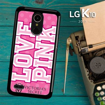 Love Pink Victoria Secret Z3971 LG K10 2017 / LG K20 Plus / LG Harmony Case
