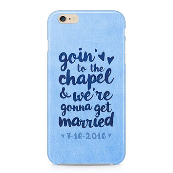 Goin' to the Chapel Phone Case - Bride Phone Case - Engaged iPhone Case - Bachelorette - iPhone - Galaxy Phone Case - Custom Phone Case
