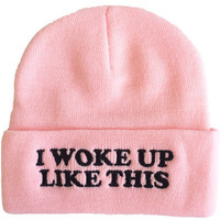I Woke up Like This beanie