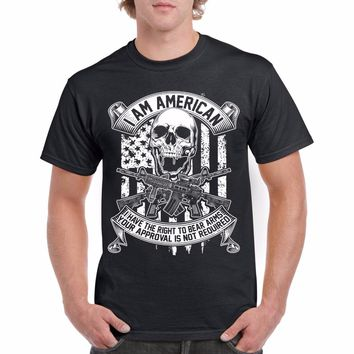 I Am American I Have The Right To Bear Arms Your Approval Is Not Required T-Shirt