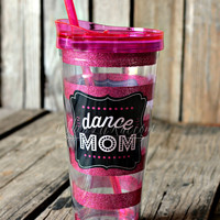 22 OZ. DANCE MOM TUMBLER