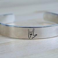 I Love You Hand Stamped Cuff Bracelet | ASL Bracelet | ASL Jewelry | American Sign Language Gift | Interpreter Gift | Aluminum Jewelry