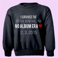 I Survived the Fifth Harmony No Album Era Crewneck