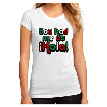 You Had Me at Hola - Mexican Flag Colors Juniors Sublimate Tee by TooLoud