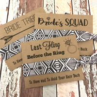 Bachelorette Hair Tie Party Favors - Bride Tribe | Bride Squad | Last Fling - Black White Aztec