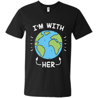 I'm With Her Earth Day T-Shirts
