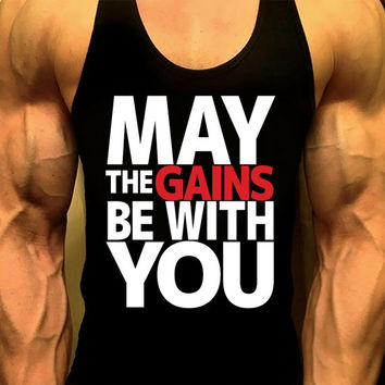May The Gains Be With You Bodybuilding Workout Tank, Mens Gym Shirt, Mens Gym Tank,Workout Clothing for Men, Muscle Tee, Mens Fitness Tank