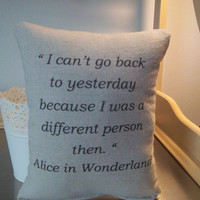 Alice in Wonderland pillow, baby shower gift, Lewis Carroll quote, bff gift ,throw pillow ,kids decor, girlfriend gift, boho nursery pillows
