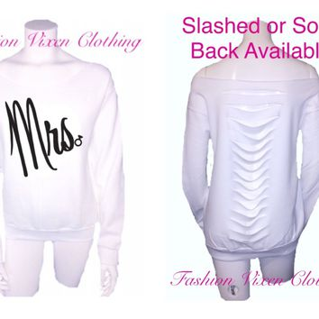Mrs. Off the Shoulder White Sweatshirt (solid or slashed back available) XS S M L XL and Plus Size 1x 2x 3x 4x 5x