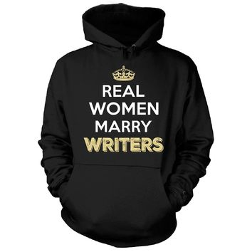 Real Women Marry Writers. Cool Gift - Hoodie