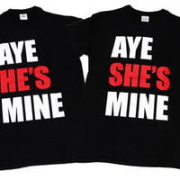 Adorable Matching Couples Aye He/She's Mine Shirts