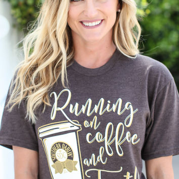 Running on Coffee & Faith Chic Tee