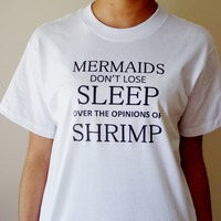 Mermaid Shirt. Mermaid T-Shirt. Mermaids Don't Lose Sleep. Unisex Sizing.