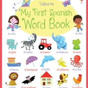 Usborne Books & More. My First Spanish Word Book