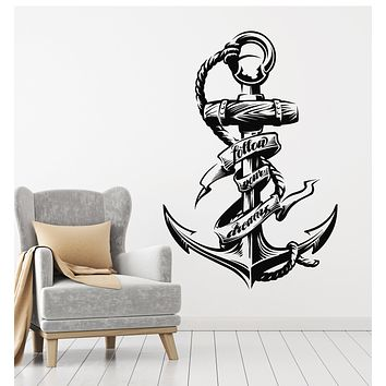 Vinyl Wall Decal Inspirational Phrase Follow Your Dreams Anchor Stickers Mural (g2492)