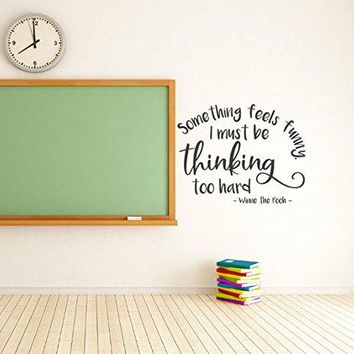 "Something Feels Funny I Must Be Thinking Too Hard Vinyl Sticker Wall Decal Winnie the Pooh 15.4""w x 12""h"