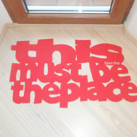 "Design door mat ""This must be the place"". Personalized rug."