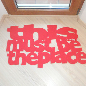 """Design door mat """"This must be the place"""". Personalized rug."""