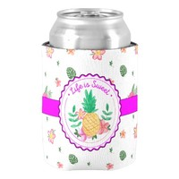 Cute Life Is Sweet Pineapple And Flowers Can Cooler