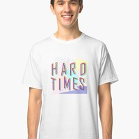 'Hard Times' Classic T-Shirt by inspotlight