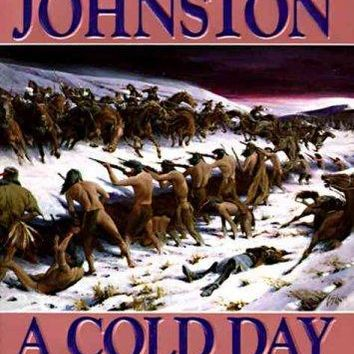 A Cold Day in Hell: The Spring Creek Encounters, the Cedar Creek Fight With Sitting Bull's