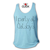 I Party at Gatsby's Triblend Unisex Tank Top - The Great Gatsby Singlet - Clothing Item 1013