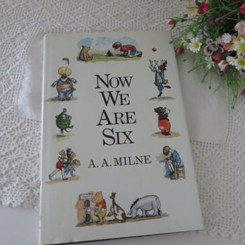 Now we are six. Vintage 1989 book by AA Milne