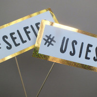 SOCIAL MEDIA  photo booth props         selfies and usies hashtag signs