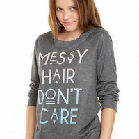 Messy Hair Don't Care French Terry Sweatshirt