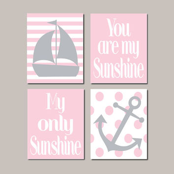 Pink Nautical Nursery Art Pink Gray Nursery Decor Anchor Sailboat You Are My Sunshine Baby Girl Nursery Pictures Set of 4 Prints Or Canvas