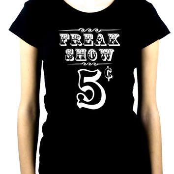 Freak Show Poster Women's Babydoll Shirt Circus Carnivale Oddities