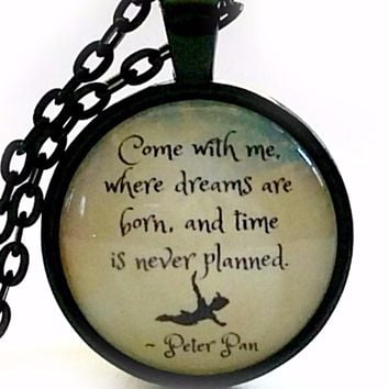 Peter Pan Quote Necklace | Come With Me Quote | JM Barrie Quote