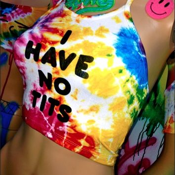 SWEET LORD O'MIGHTY! TIEDYE I HAVE NO TITS HALTER