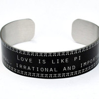 Love is Like Pi Narrow Aluminum Geekery Cuff Jewelry
