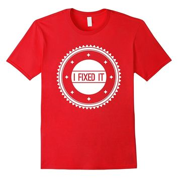I FIXED IT fixed gear cycling FIXIE T-Shirt bikes bicycle