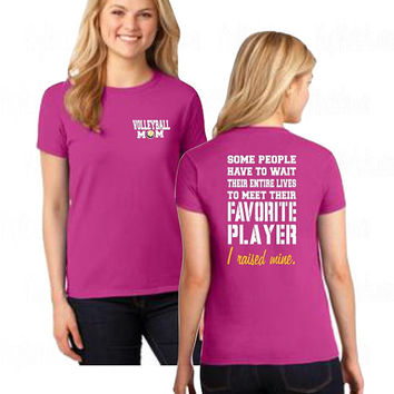 Volleyball Mom Shirt - I Raised Mine TShirt - Volleyball Mom Gear - Favorite Player Shirts - Volleyball Mom T Shirt - Volleyball Mom Apparel