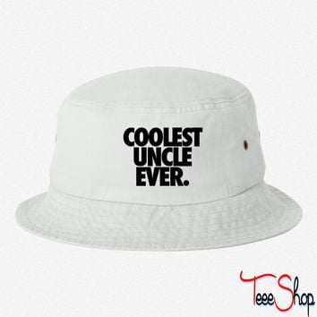 Coolest Uncle Ever bucket hat