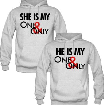 HE IS MY ONE ONLY SHE IS MY ONE ONLY DESIGN COUPLE LOVE HOODIES