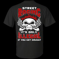 Street Racing It's Only Illegal If You Get Caught