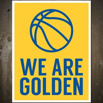 We Are Golden: Golden State Warriors Print Poster Yellow/Blue Basketball