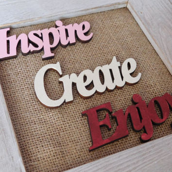 Inspirational Wall Decor - Burlap and Frame Wall Hanging - Craft Room - Home Decor