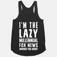 I'm The Lazy Millennial Fox News Warned You About
