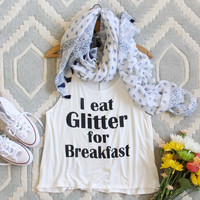 Glitter for Breakfast Tank
