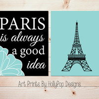 Paris Wall Art Paris is always a good idea Audrey Hepburn print Eiffel Tower Wall Decor Aqua Black Wall Art Home Decor Girls Room Art #1090