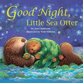 Good Night, Little Sea Otter Board book – December 15, 2016