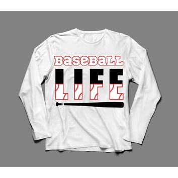 Baseball Life Long Sleeve T-Shirt