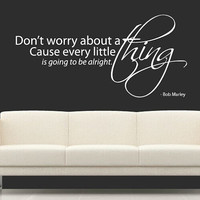 Bob Marley Wall Sticker - Dont Worry Everything Will Be Alright Words Quote Mural Art Decals Vinyl