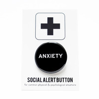 ANXIETY Badge Social Alert Button