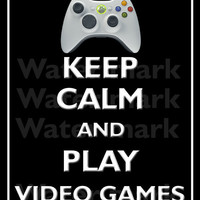 8x10 Keep CALM And Play VIDEO GAMES Quote art print Customized wall decor Enjoy 5% off by using coupon code tweet5 during check out
